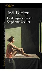 «La desaparición de Stephanie Mailer» de Jöel Dicker