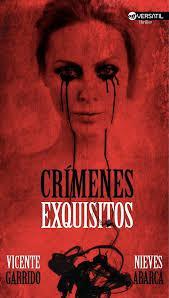 Crimenes exquisitos (Vicente Garrido y Nieves Abarca)