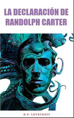Reseña: La Declaración de Randolph Carter de H.P.Lovecraft