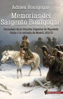 Las memorias del sargento Bourgogne (Les mémoires du sergent Bourgogne), Adrien Bourgogne