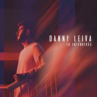 Danny Leiva, Lo entenderás