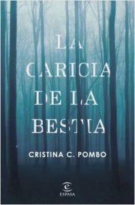 La caricia de la bestia – Cristina C. Pombo