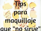 """Tips para maquillaje sirve""""."""