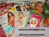 Revistas Septiembre 2018 (Regalos, Suscripciones viene)