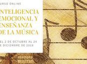 """Comienza nueva edición curso online """"Inteligencia emocional enseñanza música"""" octubre 2018"""