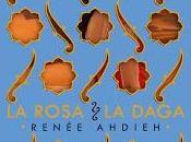 Reseña rosa daga Renée Ahdieh