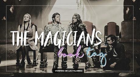 Book Tag: The Magicians