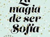 Reseña: magia Sofía, Elísabet Benavent
