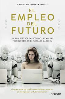 El empleo del futuro; Un análisis del impacto de las nuevas tecnologías en el mercado laboral