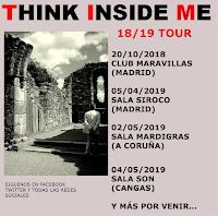 Conciertos de Think Inside Me 2018 - 2019