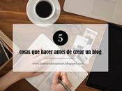 cosas hacer antes crear blog