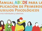 Manual ABCDE para aplicación primeros auxilios psicológicos crisis individuales colectivas (PDF)