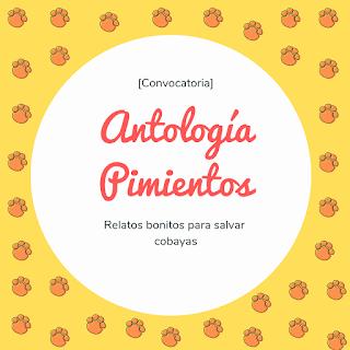 Ideas para la Antología Pimientos | Disparadores creativos y otras cosas