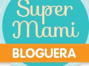 SúperMami Bloguera Nestlé