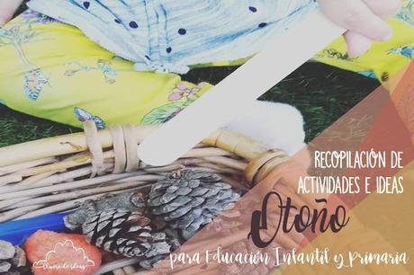 Recursos: Recopilatorio de actividades y propuestas para Otoño