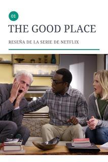 The Good Place Reseña (Serie de Netflix)