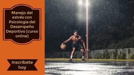 Manejo del estrés con Psicología del Desempeño Deportivo (Curso online)