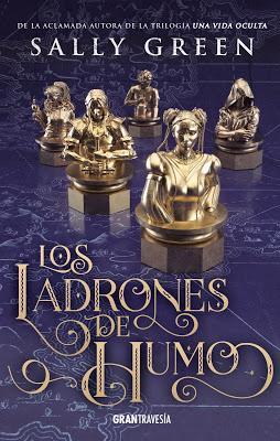 OPINIÓN DE LOS LADRONES DE HUMO DE SALLY GREEN