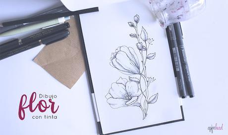 Dibujando: Flor con tinta