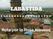 Ruta Rioja Alavesa: ¿Qué Labastida?