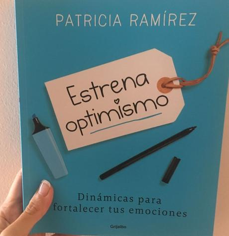 Estrena optimismo. Dinámicas para fortalecer tus emociones