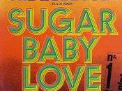 rubettes sugar baby love