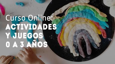 Curso Online Actividades y Juegos Respetuosos de 0-3 Años