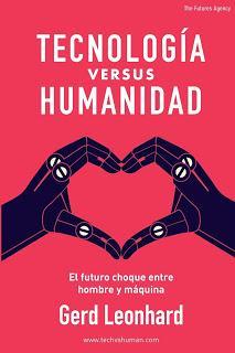 Tecnología versus humanidad; El futuro choque entre hombre y máquina
