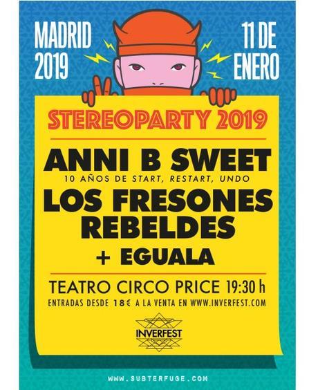 Stereoparty 2019 en el Circo Price con Anni B Sweet, Los Fresones Rebeldes y Eguala