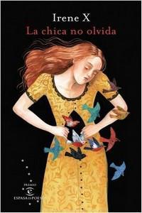 """""""La chica no olvida"""", de Irene X"""