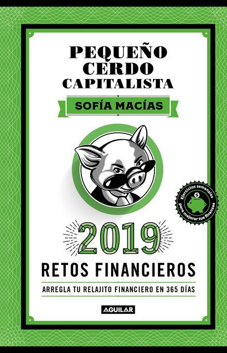 Retos financieros del Pequeño Cerdo Capitalista AGENDA 2019