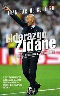 Liderazgo Zidane; El genio que susurraba a los millennials