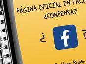 Página oficial facebook ¿compensa?