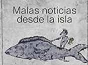 Malas noticias desde isla