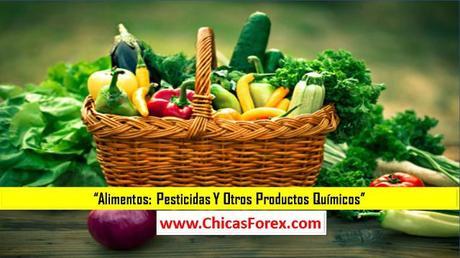 Alimentos: pesticidas y otros productos químicos