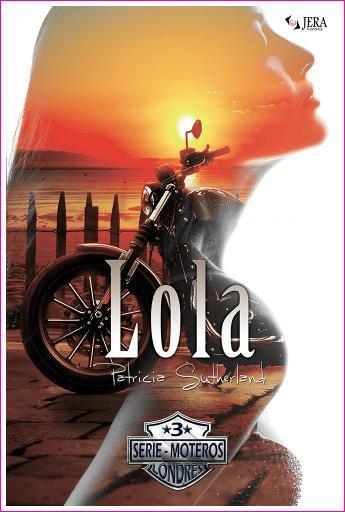 PROMO. Lola, Serie Moteros 3 en la promoción Kindle Flash.