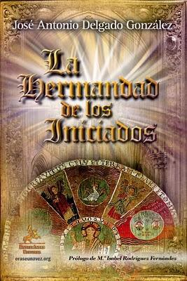 INTEGRANDO LA ESPIRITUALIDAD EN LA PSICOLOGÍA Y LA HERMANDAD DE LOS INICIADOS. Dos libros sobre Espiritualidad.