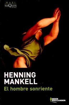Henning Mankell - El hombre sonriente