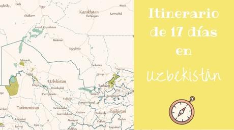 itinerario por Uzbekistán
