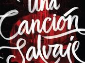 Reseña: canción Salvaje, Victoria Schwab