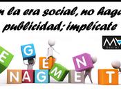 social, hagas publicidad; implícate