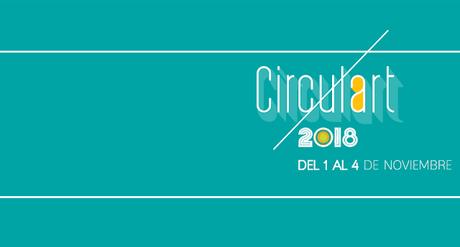 CIRCULART 2018 / Medellín, Noviembre 1 al 4
