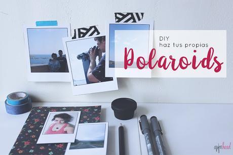 DIY: Fotos estilo Polaroid
