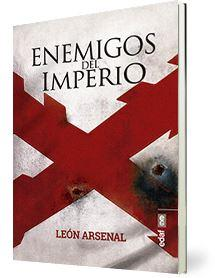 ENEMIGOS DEL IMPERIO. COMPARACIÓN ENTRE EL IMPERIO ESPAÑOL Y EL IMPERIO ROMANO
