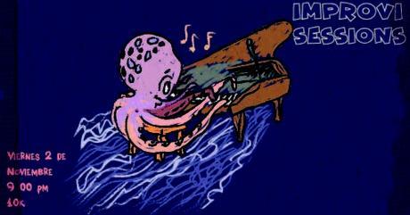 Improvisessions #20 / ¡Latin Jazz Jam y mucho más! / Viernes 2 de noviembre