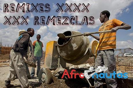 Afronautas edición REMIXES / REMEZCLAS