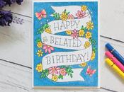 Easy BELATED BIRTHDAY card