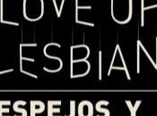 Love Lesbian vuelve teatros españoles gira Espejos Espejismos
