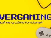 ¿Qué Advergaming? ¿Cómo funciona?