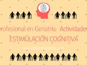 profesional Geriatría: actividades Estimulación Cognitiva